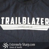 Trailblazer T-Shirt - Extremely-Sharp.com