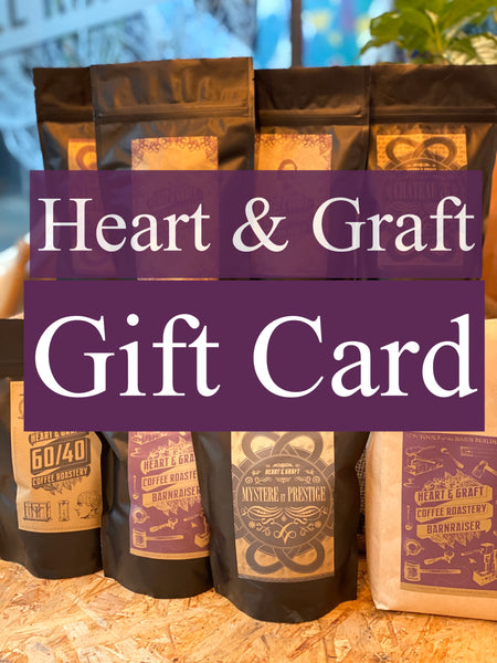 The Heart & Graft Gift Card