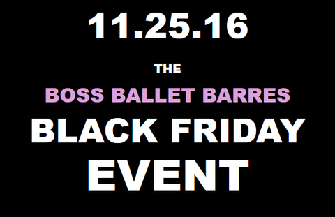 Boss Ballet Barres Black Friday 2016