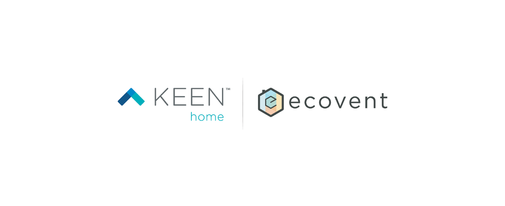 Under One Roof: Ecovent Is Now Part of Keen Home