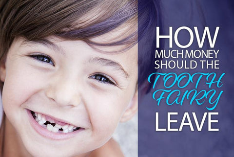 How Much Money Should the Tooth Fairy Leave?