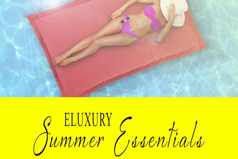 eLuxury Summer Essentials