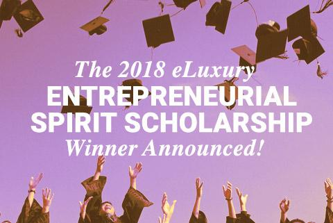 eLuxury.com Announces Entrepreneurial Spirit Scholarship Winner