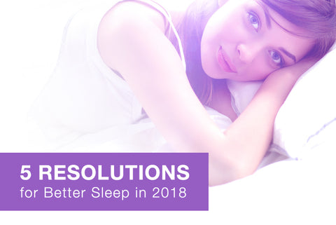 5 New Year's Resolutions for Better Sleep