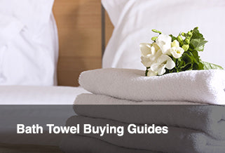 Bath towel buying guides