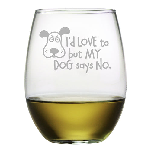 I'd Love To But My Dog Says No Stemless Wine Glasses (Set Of Four)