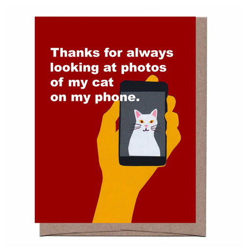 Thanks For Looking (At Photos Of My Cat) Blank Card