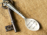 'Home is where the tea is' Spoon Keyring