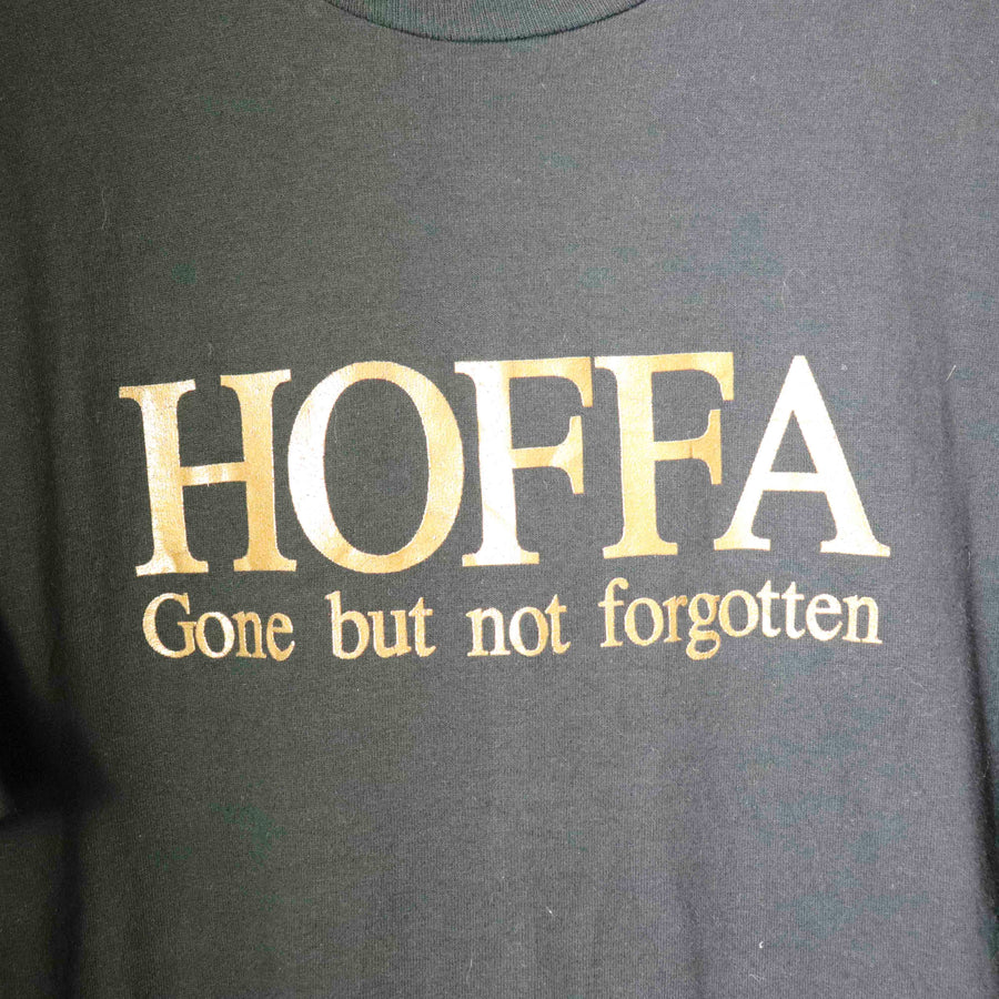 Vintage Hoffa Gone But Not Forgotten T-Shirt SZ XL