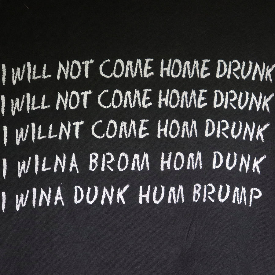 Vintage I Will Not Come Drunk T-Shirt SZ M