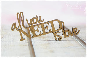 SnipArt - MDF All You Need is Love (S)