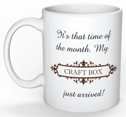 Craft Box Mug - My Craft Box just arrived!