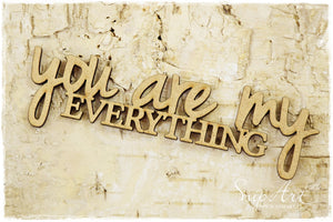 SnipArt - MDF You Are My Everything