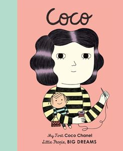 Little people big dreams : Coco Chanel (board book)