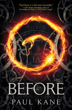 BEFORE by Paul Kane (Pre-Orders Now Available!)