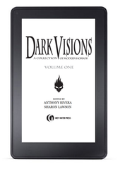 Dark Visions: A Collection of Modern Horror - Volume One (eBook)