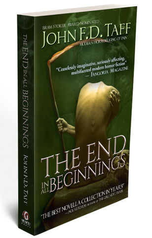 The End in All Beginnings [2nd Edition]