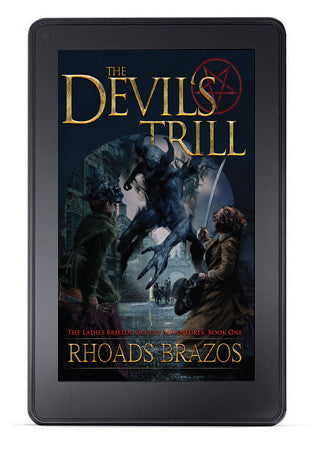The Devil's Trill: The Ladies Bristol Occult Adventures - Book One (eBook)