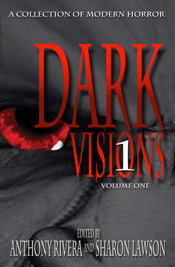 Bram Stoker Award nominated Dark Visions Volume One Anthology of Horror