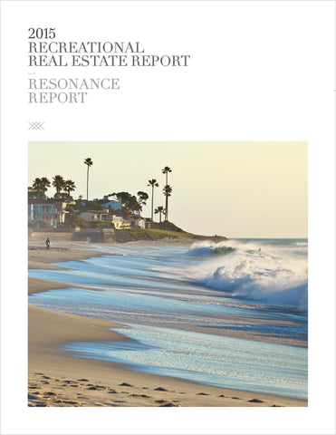 2015 RECREATIONAL REAL ESTATE REPORT