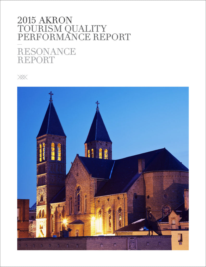 2015 AKRON TOURISM QUALITY PERFORMANCE REPORT