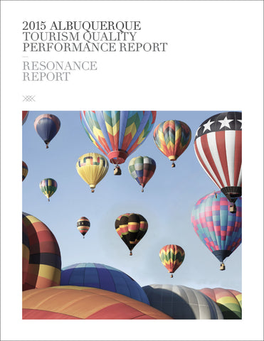 2015 ALBUQUERQUE TOURISM QUALITY PERFORMANCE REPORT