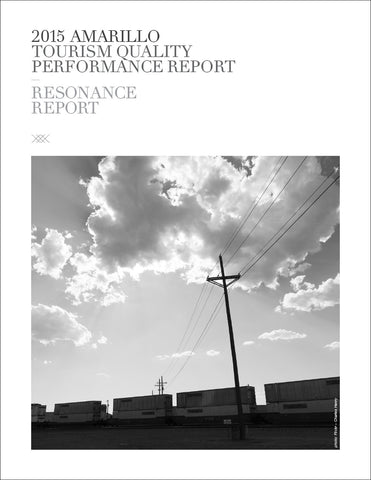 2015 AMARILLO TOURISM QUALITY PERFORMANCE REPORT