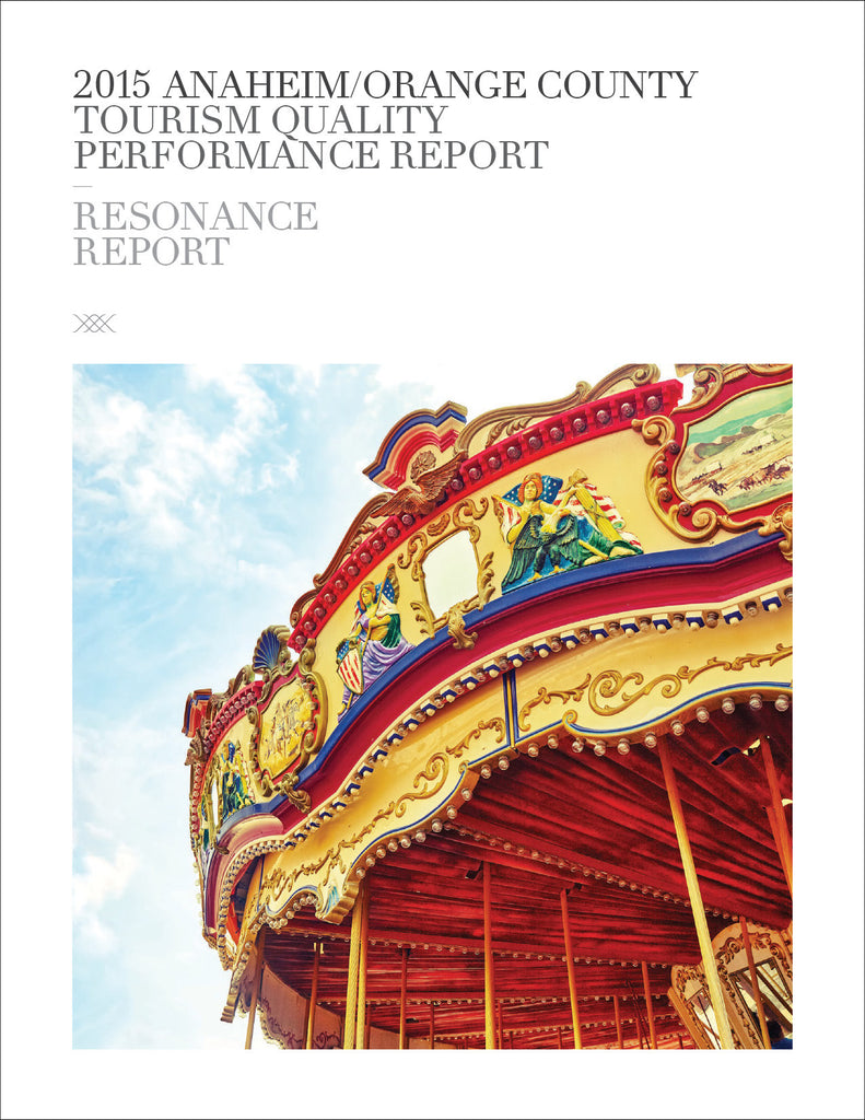 2015 ANAHEIM/ORANGE COUNTY TOURISM QUALITY PERFORMANCE REPORT