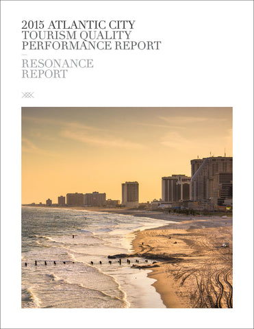2015 ATLANTIC CITY TOURISM QUALITY PERFORMANCE REPORT