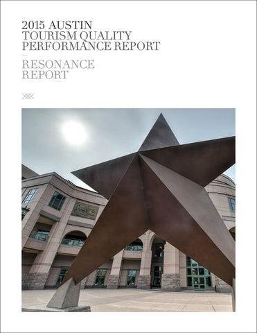 2015 AUSTIN TOURISM QUALITY PERFORMANCE REPORT