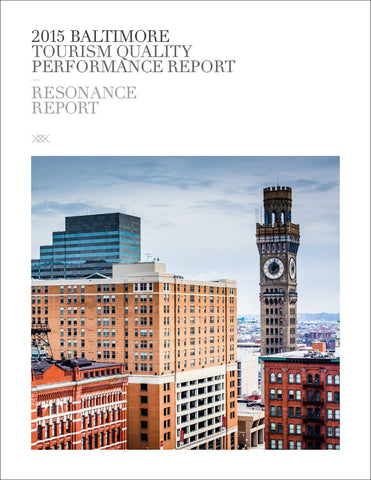 2015 BALTIMORE TOURISM QUALITY PERFORMANCE REPORT