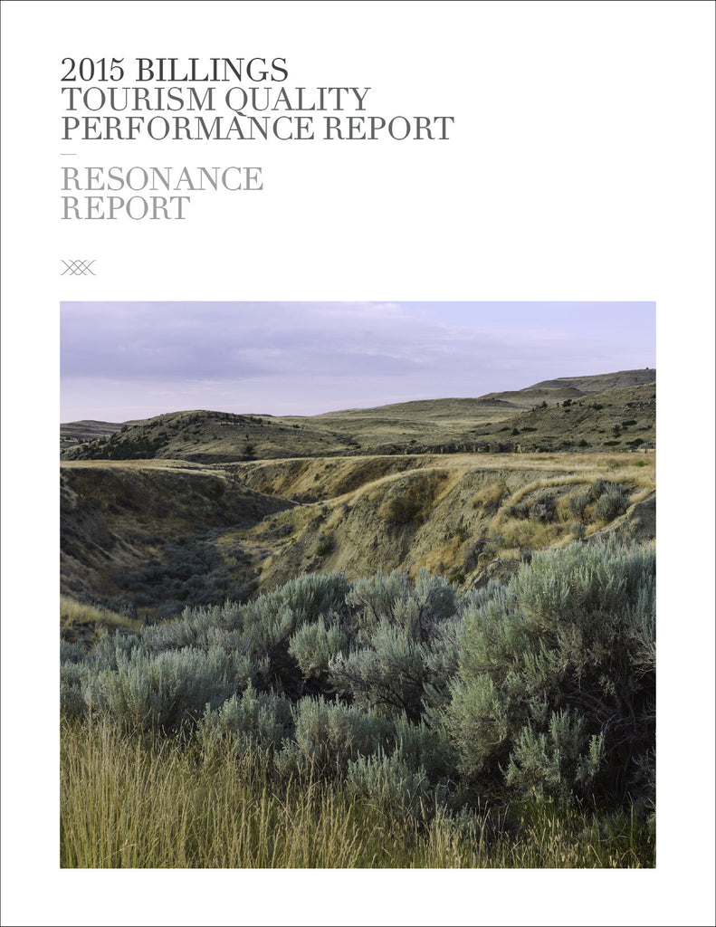2015 BILLINGS TOURISM QUALITY PERFORMANCE REPORT