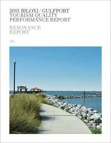 2015 BILOXI/GULFPORT TOURISM QUALITY PERFORMANCE REPORT