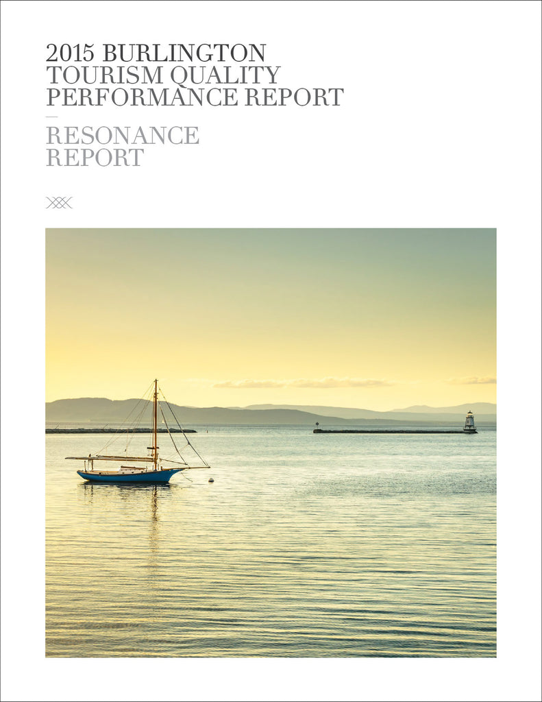 2015 BURLINGTON TOURISM QUALITY PERFORMANCE REPORT