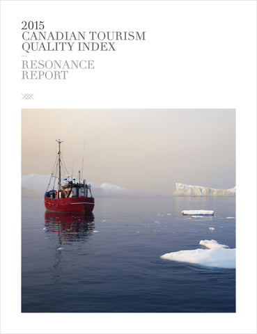 2015 CANADA TOURISM QUALITY INDEX