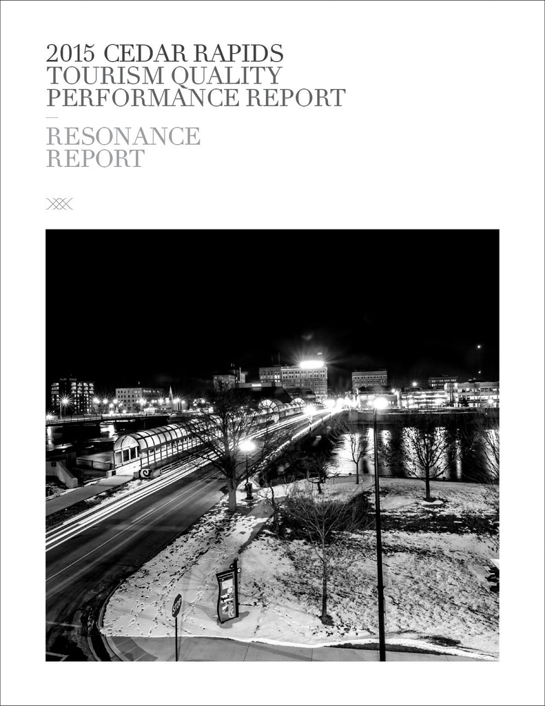2015 CEDAR RAPIDS TOURISM QUALITY PERFORMANCE REPORT