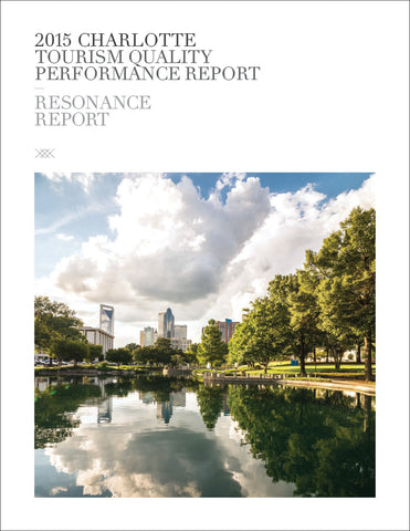 2015 CHARLOTTE TOURISM QUALITY PERFORMANCE REPORT