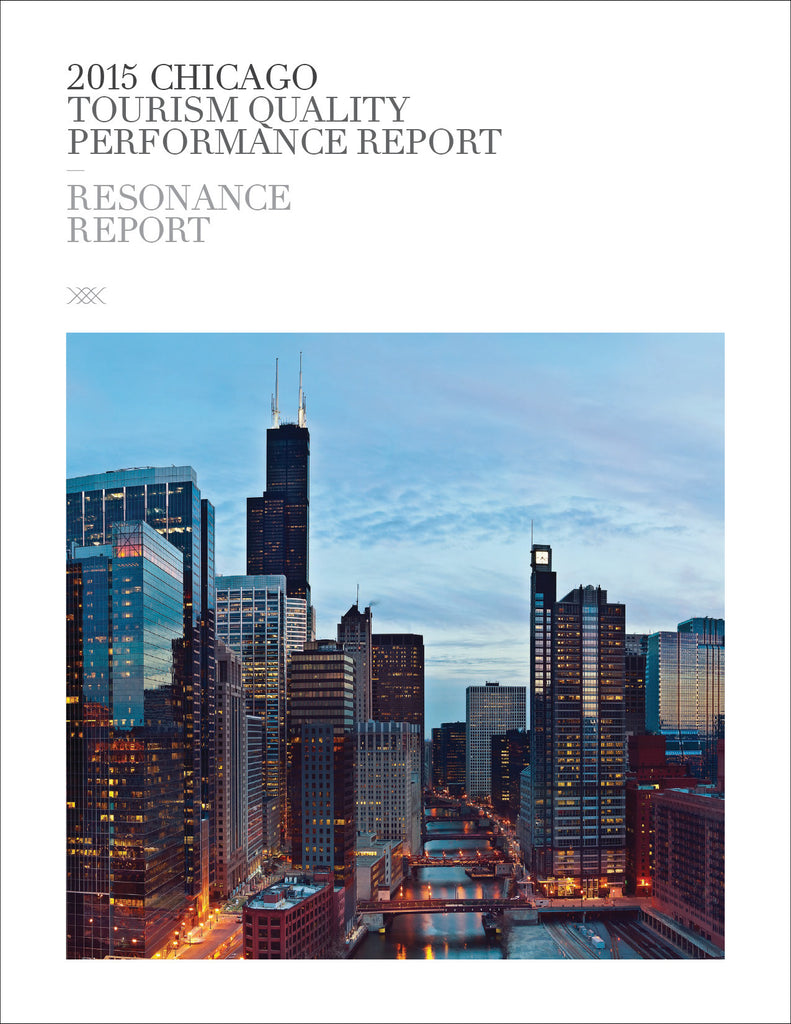 2015 CHICAGO TOURISM QUALITY PERFORMANCE REPORT