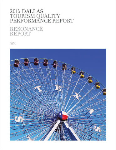 2015 DALLAS TOURISM QUALITY PERFORMANCE REPORT