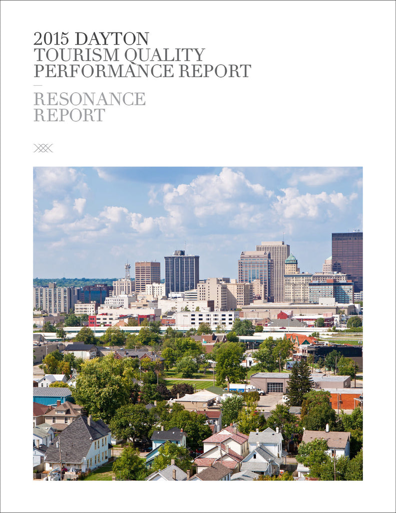 2015 DAYTON TOURISM QUALITY PERFORMANCE REPORT