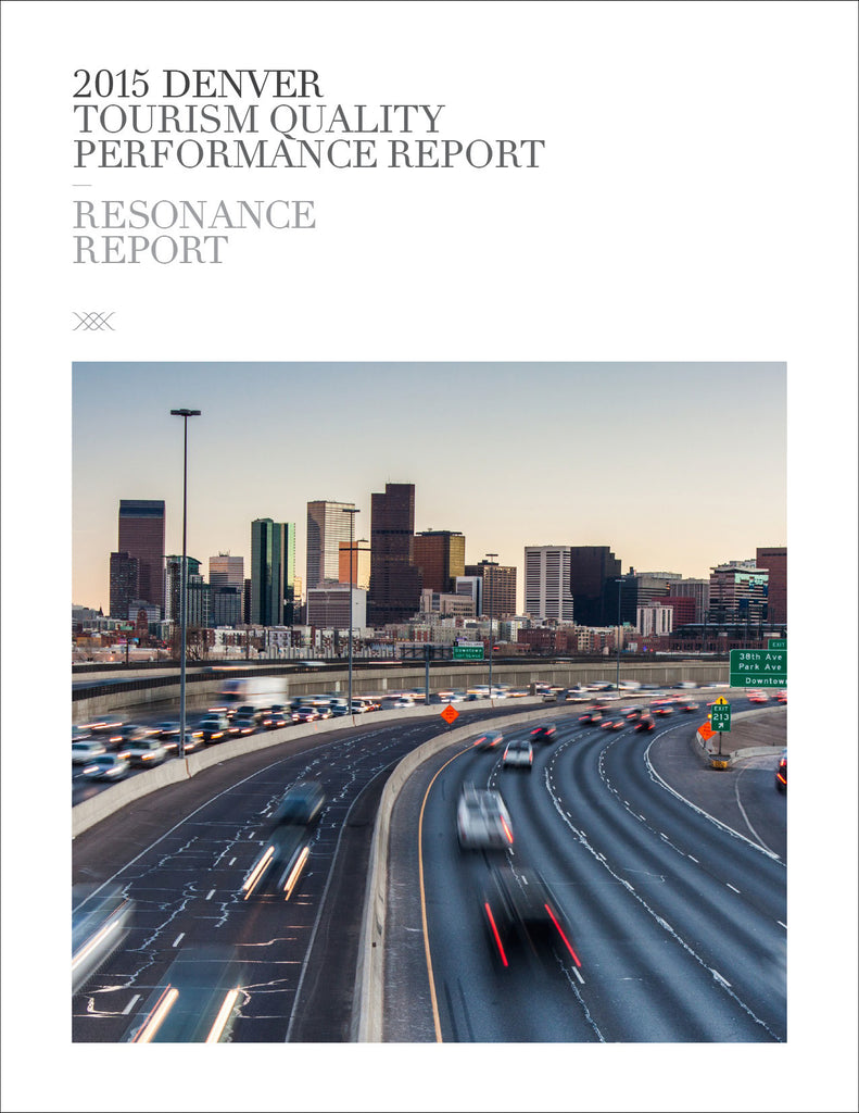 2015 DENVER TOURISM QUALITY PERFORMANCE REPORT