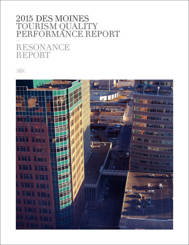 2015 DES MOINES TOURISM QUALITY PERFORMANCE REPORT