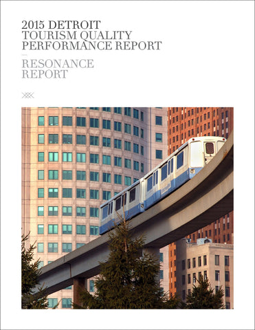 2015 DETROIT TOURISM QUALITY PERFORMANCE REPORT