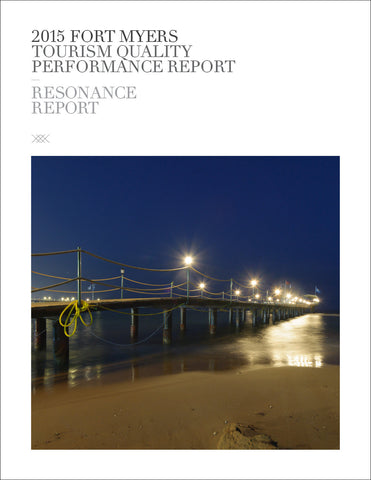 2015 FORT MYERS TOURISM QUALITY PERFORMANCE REPORT