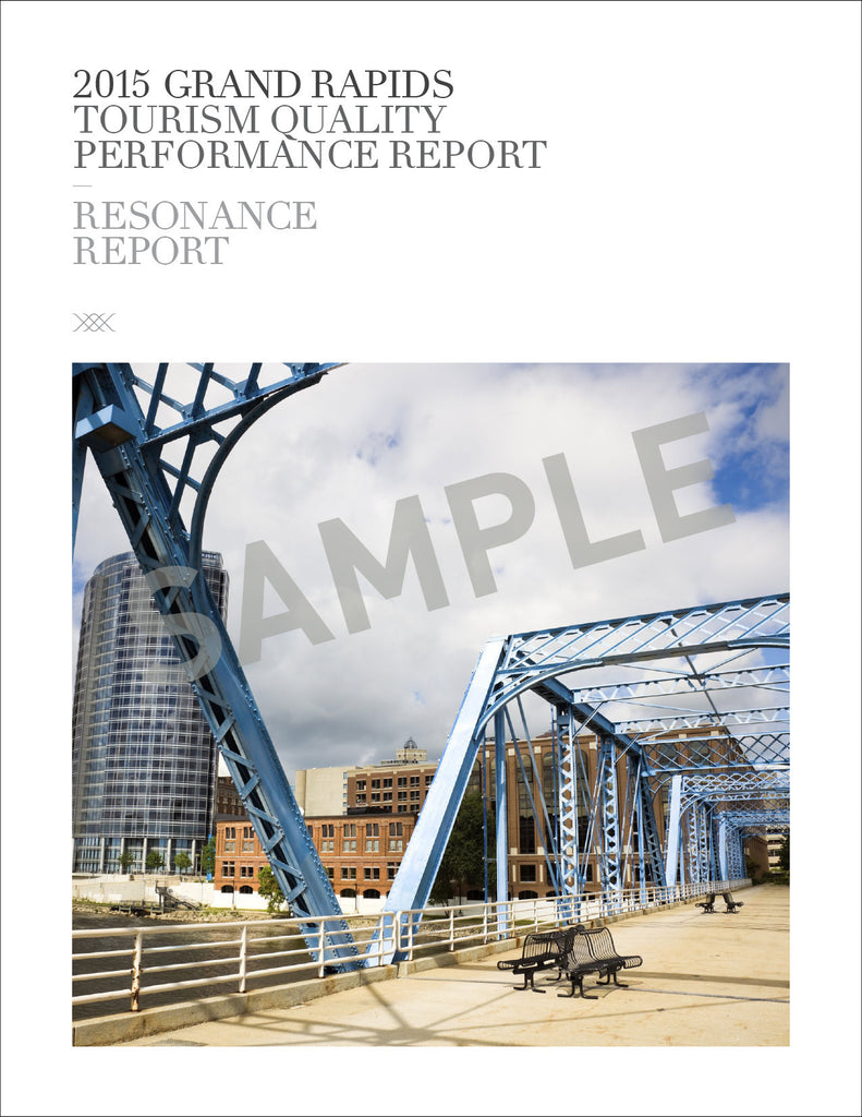 2015 GRAND RAPIDS TOURISM QUALITY PERFORMANCE REPORT SAMPLE