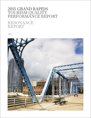 2015 GRAND RAPIDS TOURISM QUALITY PERFORMANCE REPORT