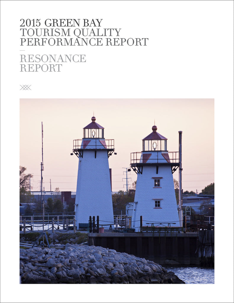2015 GREEN BAY TOURISM QUALITY PERFORMANCE REPORT