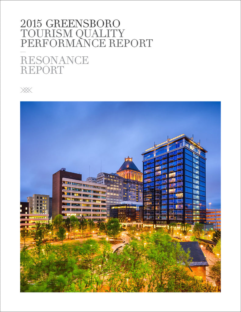 2015 GREENSBORO TOURISM QUALITY PERFORMANCE REPORT