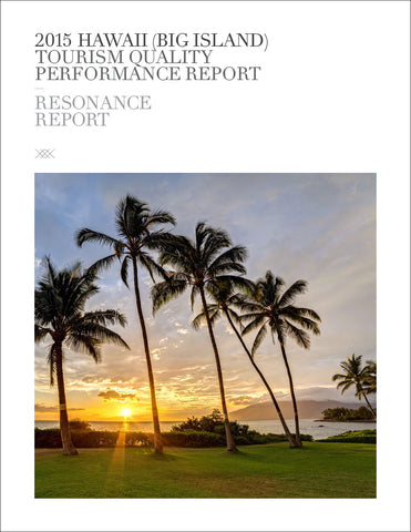 2015 HAWAII (BIG ISLAND) TOURISM QUALITY PERFORMANCE REPORT