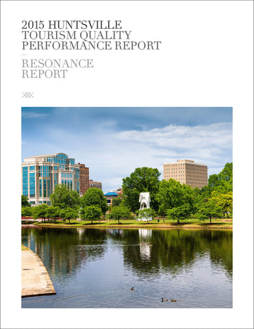 2015 HUNTSVILLE TOURISM QUALITY PERFORMANCE REPORT